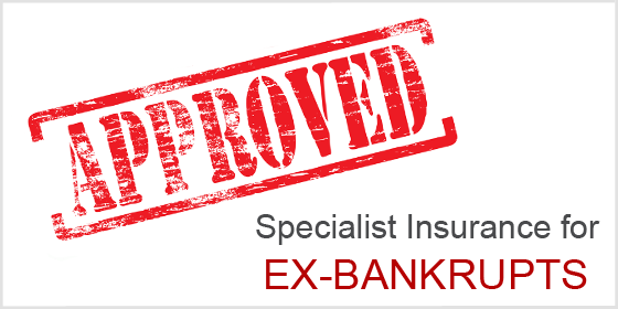 Specialist Insurance for Ex-Bankrupts